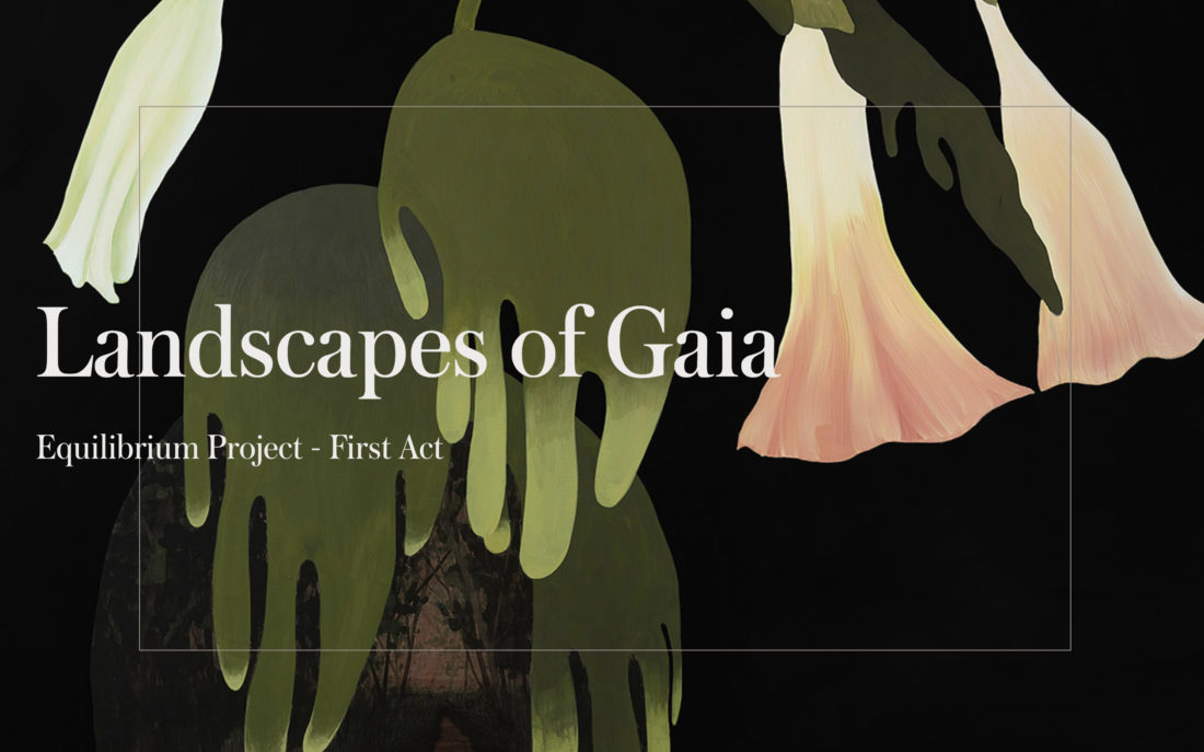 LANDSCAPES OF GAIA | GROUP SHOW